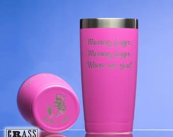 Mommy finger, Mommy finger, Where are you? pink stainless tumbler - nursery rhyme - Here I am - gift for new mom - mommy finger song - 20oz