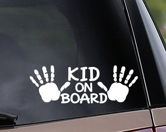 Kid On Board - Vinyl Car Decal - Window Decal - Car Safety - Mother, Father, Nanny - Vinyl Sticker