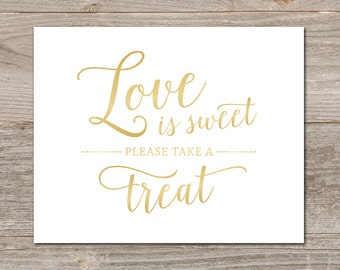 Gold Love is Sweet Sign, Gradient Gold Wedding Sign Printable // Printable Love is Sweet Sign, Wedding Favor Sign
