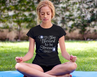 Too Blessed to be Stressed Rhinestone T-Shirt