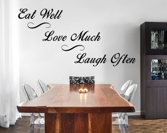Eat Well Love Much Laugh Often Vinyl Wall Decal Dining Room Handmade Art