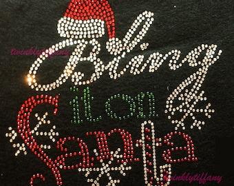 """HOTFIX Rhinestone Iron on """"christmas bling it on santa"""""""