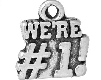 """10 Antique Silver Metal Alloy """"We're #1"""" Charms 14x13mm (B197d)"""