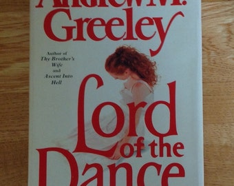 Vintage copy of Lord of the Dance by Andrew M Greeley
