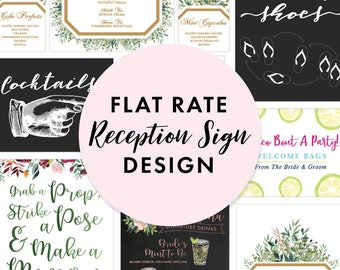 Flat Rate Wedding Reception Sign Custom Graphic Design