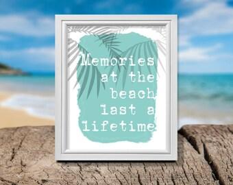 Beach Signs, Beach Quotes, Beach Sayings, Memories at the Beach, Beach Digital Print, Beach Print, Beach Art, Mint Beach Print, Beach Art