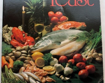 A Fish Feast Soft Cover Book, Fish Cookbook, Seafood Recipes by Charlotte Wright, 1980s