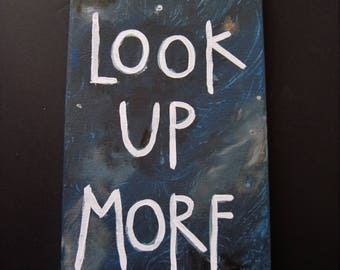 Acrylic Painting, Custom Artwork, Custom Art, Hand Painted Art, Quote Artwork, Look Up More, Unique Art, White and Navy Art, Painted Art