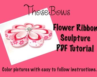 INSTANT DOWNLOAD 3D Flower Ribbon Sculpture Hair Bow PDF Tutorial- E-Book
