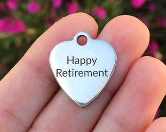 Retirement Stainless Steel Charm - Happy Retirement - Laser Engraved - Silver Heart - 19mm x 22mm - Quantity Options - ZF37