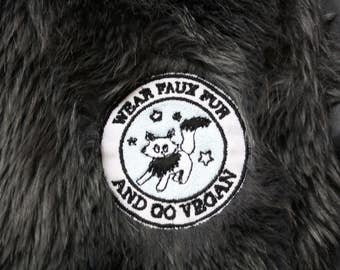 Embroidered patch to stick or to sew : Wear faux fur And go vegan