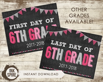 Printable First and Last Day of 6th Grade School Chalkboard Sign, Back to School Sign, School Chalkboard Poster, INSTANT DOWNLOAD