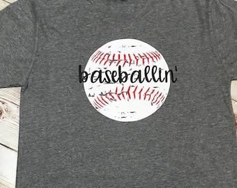 Baseballin' shirt.  V neck or crew neck poly cotton shirt, with vinyl, shirt color options, Baseball Mom shirt, T Ball shirt, distressed