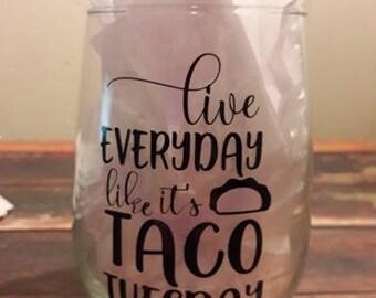 Taco Tuesday Wine Glass girlfriend gift housewarming