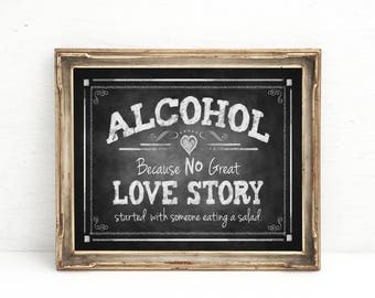 Chalkboard Wedding Bar Sign | PRINTED Wedding Sign, Alcohol because no LOVE STORY, Alcohol Wedding sign, Rustic Bar Sign, Barn Wedding Decor