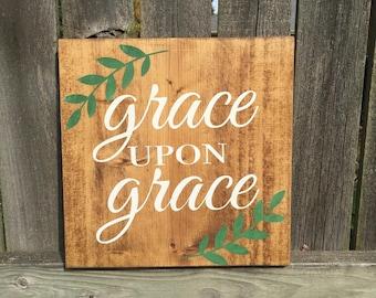 GRACE UPON GRACE wood sign