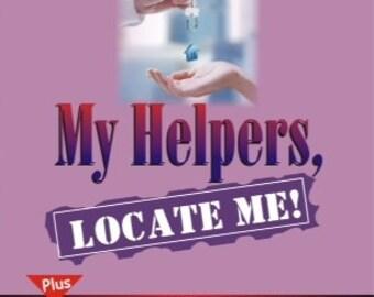 My Helpers, Locate Me!