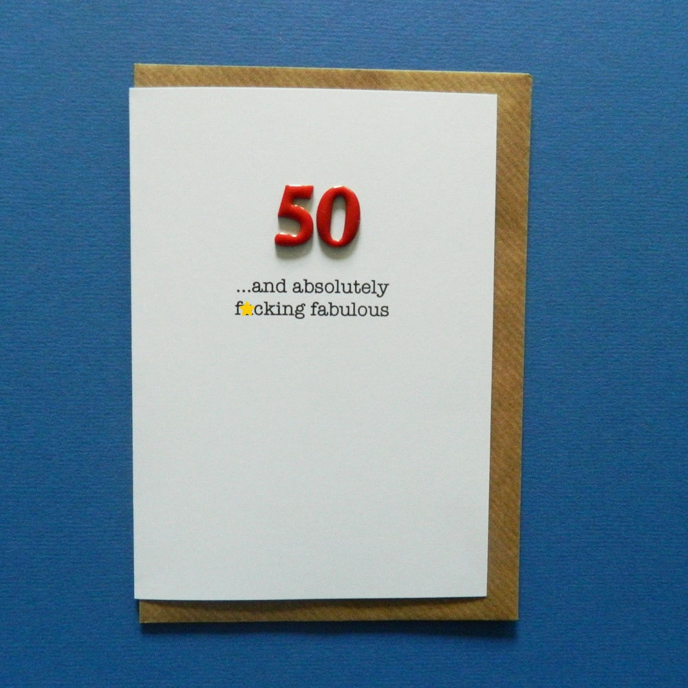 50 And Absolutely Fcking Fabulous Funny Rude 50th
