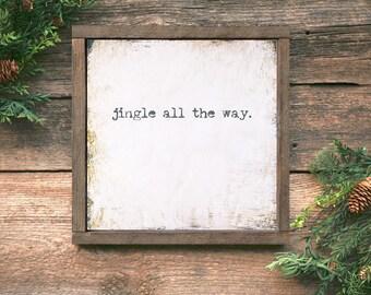 Framed Christmas Decor, Jingle All the Way Sign, Framed Christmas Carol Art, Framed Christmas Sign, Farmhouse Christmas Decor