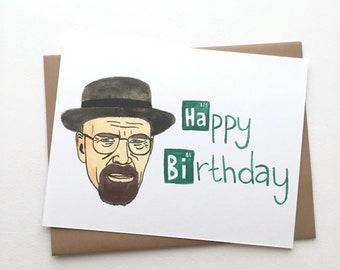Breaking Bad Birthday// Walter White Card