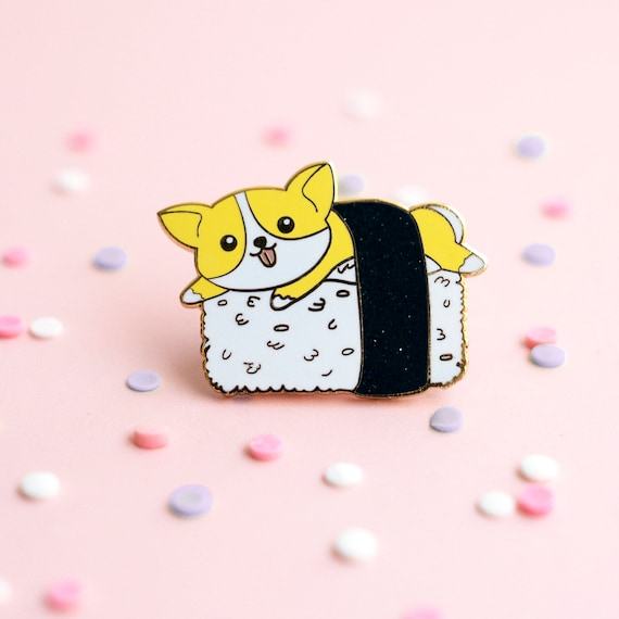 Sushi Corgi Pin, Enamel Pin, Lapel Pin, Hard Enamel Pin, Welsh Corgi, Pins, Gift For Dog Lovers, Corgi Lovers, Cute Pins, Corgi Pin, Dog Pin by Etsy