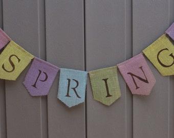 Spring Decor, Spring Banner, Spring Garland, Spring Bunting, Spring Burlap Banner, Easter Rustic Home Decor, Spring Sign, Burlap Banner