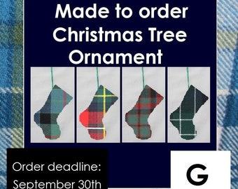 Mini tartan stocking, Christmas Tree ornament, G names like Galbraith, Galloway, Gillies, Glasgow, Gordon, Gow, Graham, Grant, Gunn, Guthrie