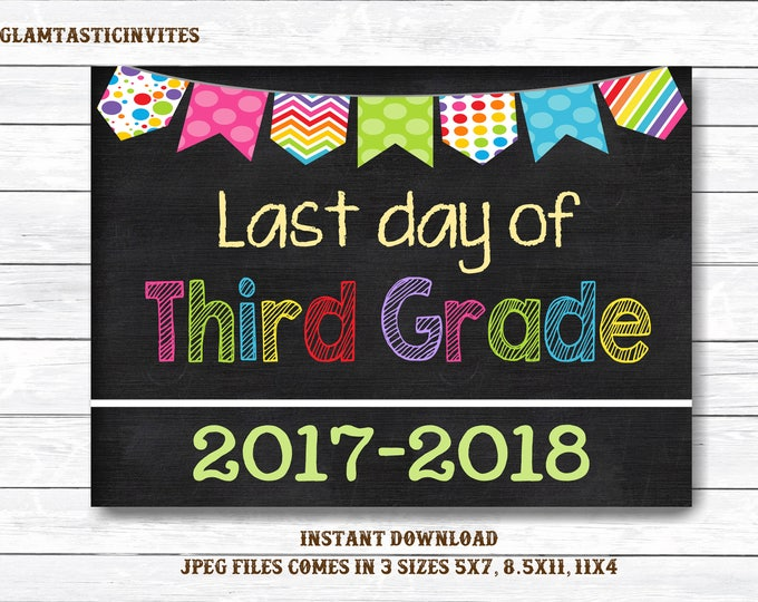Last Day of Third Grade Sign, Instant Download, First/Last Day of School Chalkboard, Three Sizes, Last Day of School. Chalkboard Sign, DIY