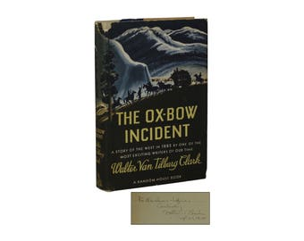 Signed ~ The Ox-Bow Incident ~ WALTER van TILSBURG CLARK First Edition 1st 1940