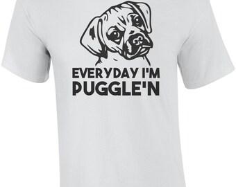 Everyday I'm Puggle'n - Puggle Shirt