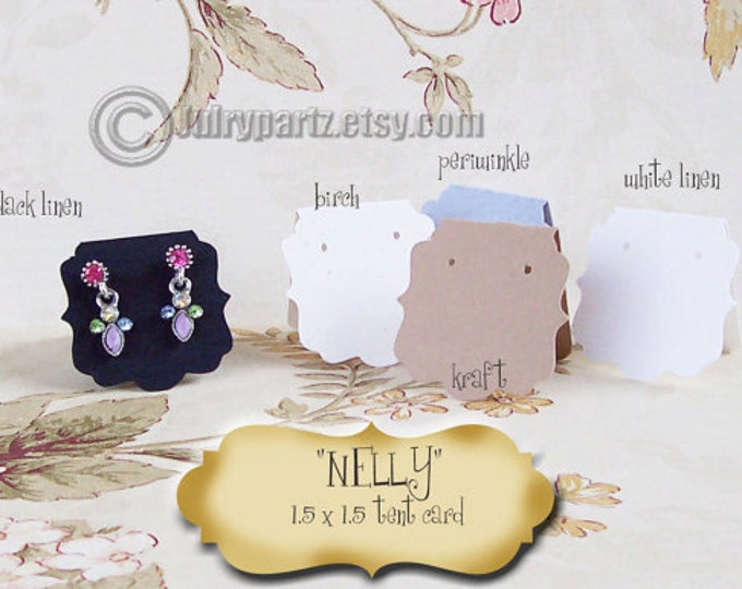 30 NELLY 1.5 x 1.5 inch Tent Cards, EARRING CARDS, Jewelry cards, Earring Display, Earring Card, Earring Holder, stud card