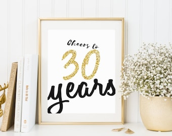 Cheers to 30 Years Print, Instant Download, Thirty Years Old, Party Idea, Birthday Party Sign, Cheers to Thirty Years, Party Decor Idea