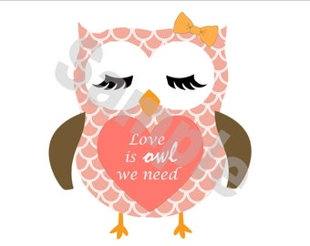 Love is owl we need,Valentine's day card,Wedding,Anniversary,Birthday,Baby shower,Printable download