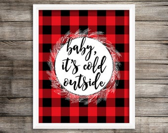 "8x10 ""Baby, It's Cold Outside"" + Red Buffalo Plaid and Wreath Printable and Instant Download"