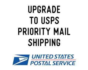 UPGRADE to USPS Priority Mail Shipping 1-3 Day