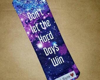 Fabric Bookmark - Hard Days