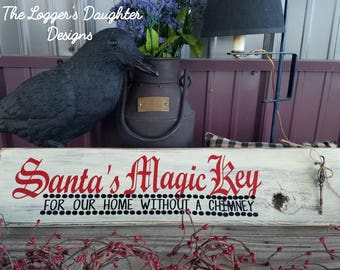Santa's Magic Key For Our Home Without a Chimney Sign-Christmas Decoration- Primitive- Christmas Decorations