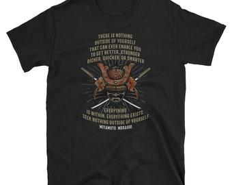 Samurai Musashi Best Quote T-Shirt