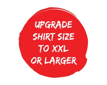 Upgrade Size of Shirt Add-On