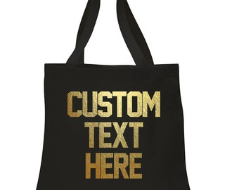 CUSTOM ANY COLOR Canvas Tote Beach Bag- Design Your Own Bag- Any Color Bag- Reusable Fun Tote- Graphic Bag - Typography- Bachelorette Bag