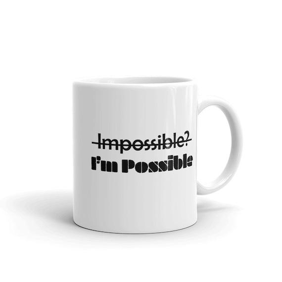 I'm Possible Mug