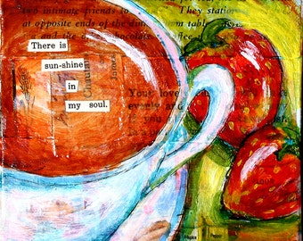 """Sunshine in my Soul mixed media coffee and strawberry painting PRINT 5""""x5"""""""