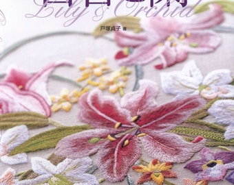 Flower embroidery - botanical - Flowers Stitches-Lily Orchid -embroidery patterns -japanese embroidery book - ebook - PDF - instant download