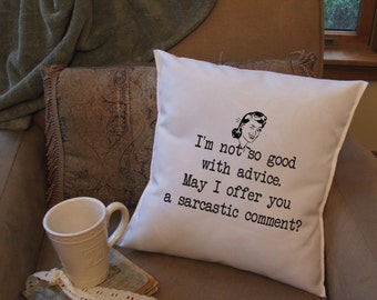 funny throw pillow cover, quote pillow, sarcastic comment