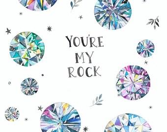 You're My Rock 8x10 Print