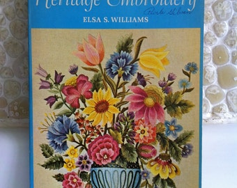 Vintage Craft Book - Heritage Embroidery by Elsa S. Williams 1967
