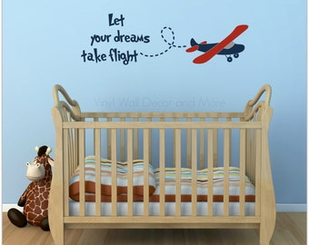 Plane Decal- Let your dreams take flight; Airplane