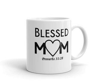 Blessed Mom Mug Proverbs 31:28 Christian Mug for Mother