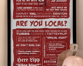 The League of Gentlemen Typographic Print, Are You Local, BBC Show, British Comedy Poster. Limited Edition Print