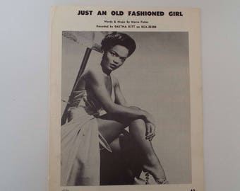 Rare Vintage 1956 Just An Old Fashioned Girl Eartha Kitt Sheet Music Marve Fisher Jazz  Ephemera